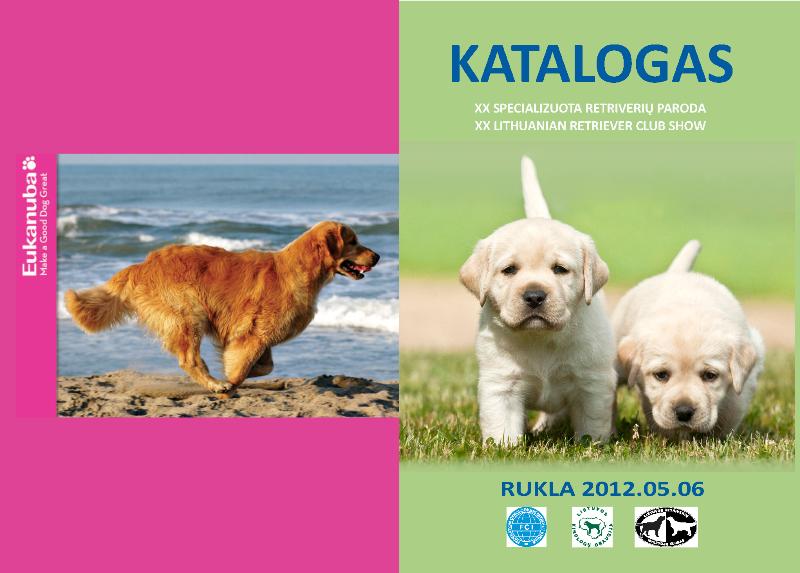 Specializuotos retriverių parodos katalogas (2012 05 06)